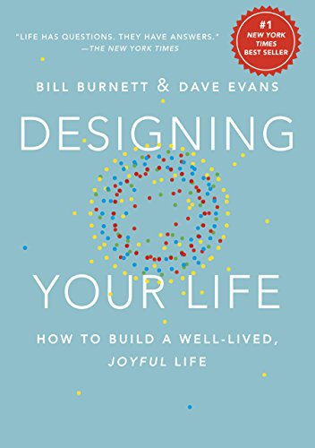 Cover of Designing Your Life How to Build a Well Lived Joyful Life