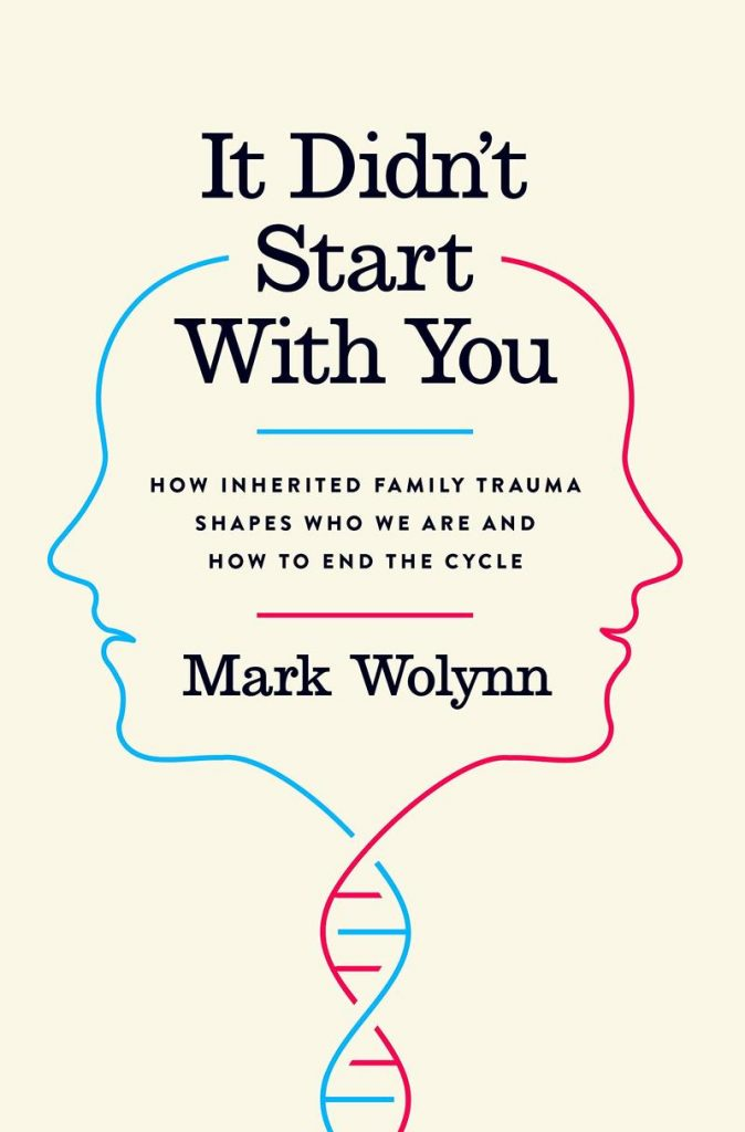 Cover of It Didn't Start with You: How Inherited Family Trauma Shapes Who We Are and How to End the Cycle