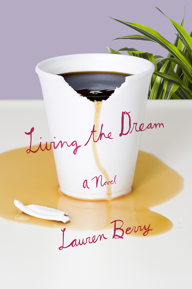 Cover of Living the Dream, a novel