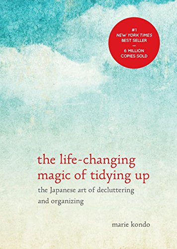 Cover of The Life Changing Magic of Tidying Up The Japanese Art of Decluttering and Organizing