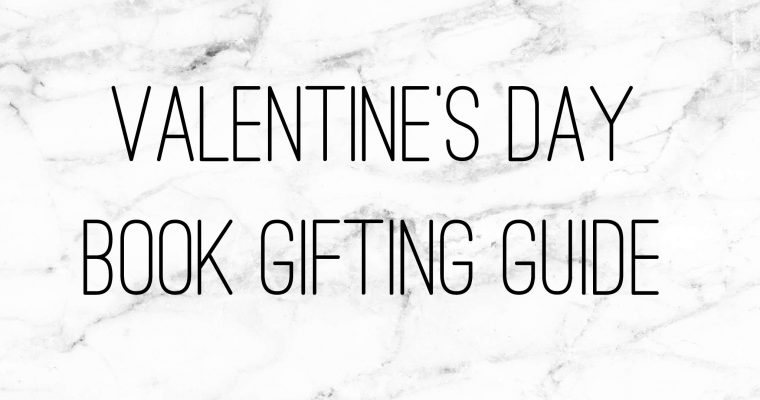 Valentine's Day Book Gifting Guide