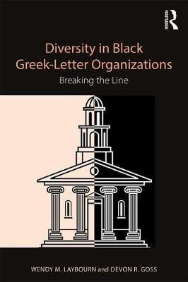 Diversity in Black Greek-Letter Organizations: Breaking the Line