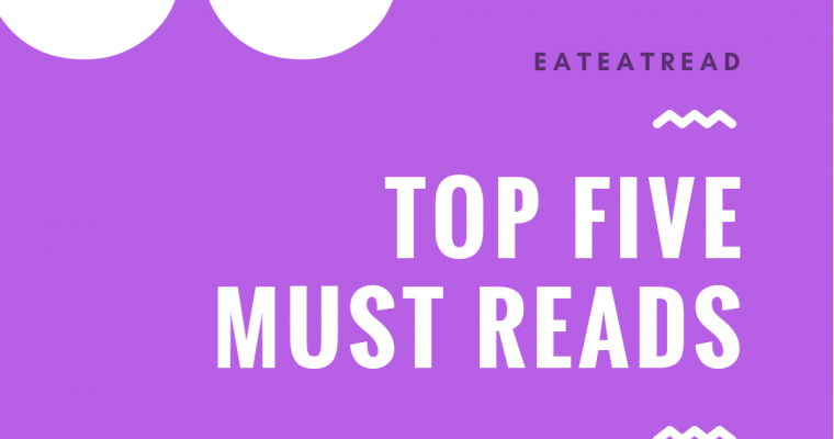 Top 5 Must Reads – Fall 2018