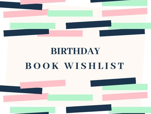 2019 Birthday Book Wish List
