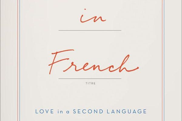 When in French: Love in a Second Language