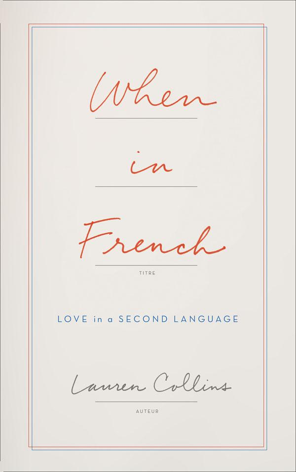 Cover of When in French: Love in a Second Language
