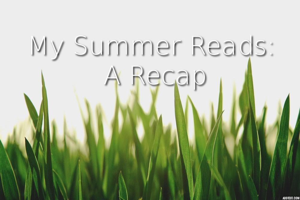 My Summer Reads: A Recap
