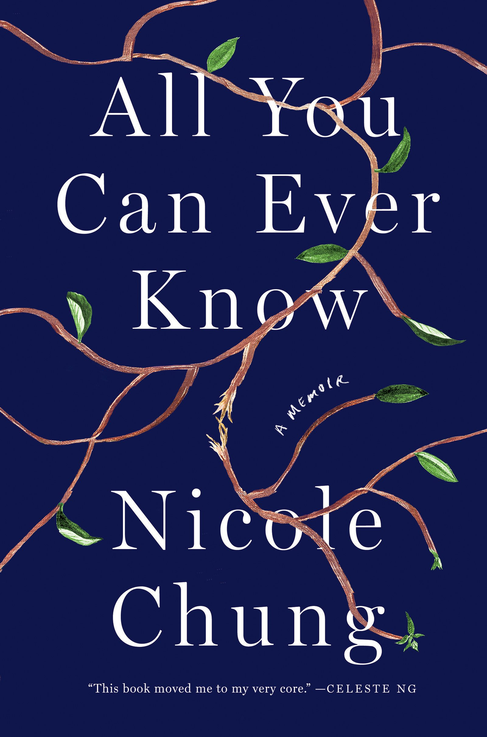 Cover of Nicole Chung's All You Can Ever Know