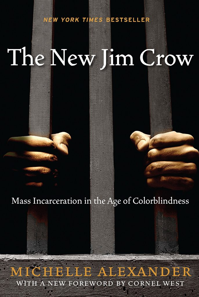Cover of Michelle Alexander's The New Jim Crow: Mass Incarceration in the Age of Colorblindness