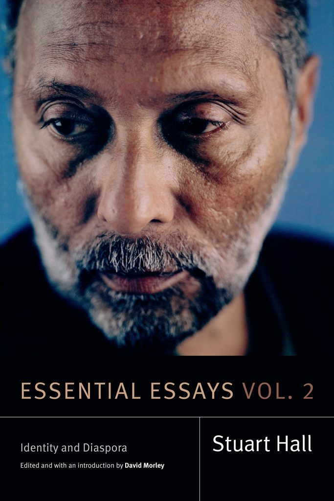 Cover of Stuart Hall's Essential Essays Volume 2: Identity and Disapora