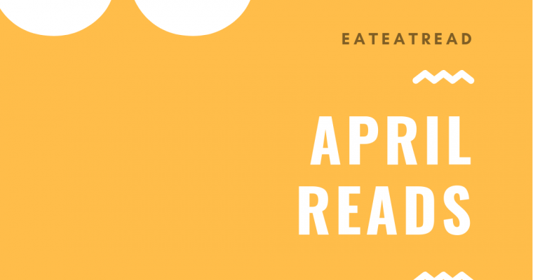 What I'm Reading This Month – April 2019
